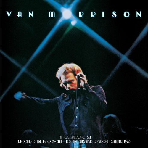 Van Morrison - Here Comes The Night - Live Lyrics