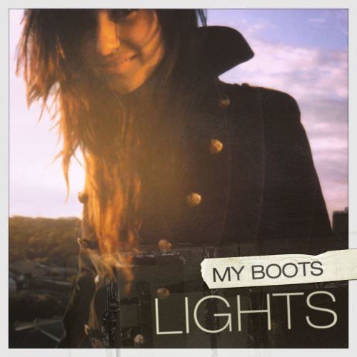Lights - My Boots - Single Version Lyrics