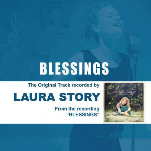 Laura Story - Blessings - Performance Track With Background Vocals Lyrics