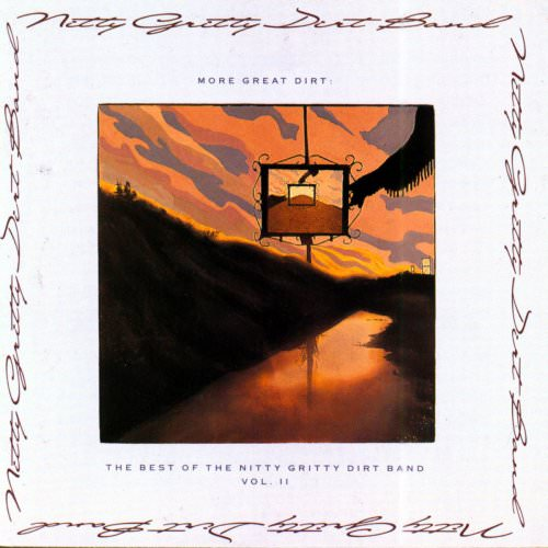 Nitty Gritty Dirt Band - Workin' Man - Nowhere To Go Lyrics