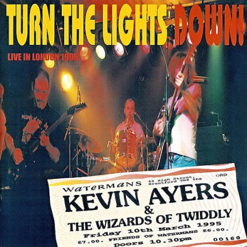 Kevin Ayers - Everybody's Sometime And Some People's All The Time Blues (Live) Lyrics
