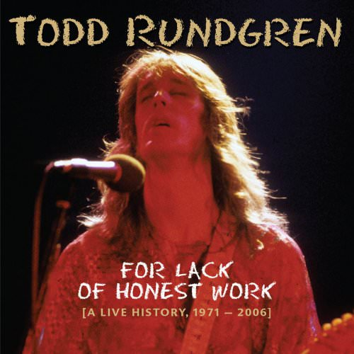 Todd Rundgren - Real Man (Live At The Bottom Line, New York, 14Th May '78) Lyrics