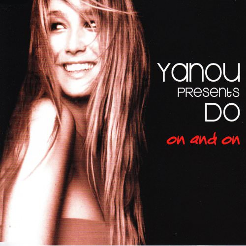 Yanou Feat. Do - On And On (Yanou Meets Flashrider Lounge Edit) Lyrics