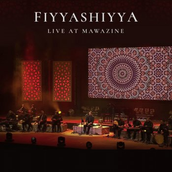 Sami Yusuf - Fiyyashiyya (Live At Mawazine) Lyrics