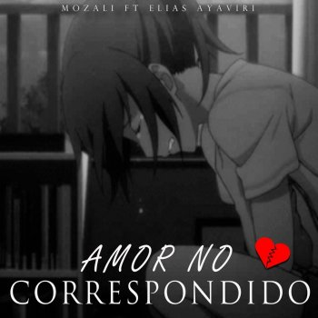 Elias Ayaviri - Amor No Correspondido Lyrics
