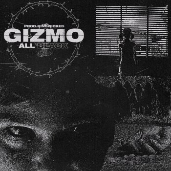 Gizmo - All Black (No Heaven/No Hell) Lyrics