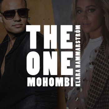 Mohombi - The One (Feat. Klara Hammarström) Lyrics