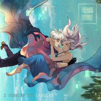 Yoolee - I Promise You (Freaking Romance Original Soundtrack) Lyrics