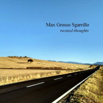 Max Grosso Sgarrillo - Only God Knows Lyrics