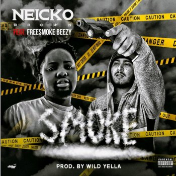 Neicko Brown - Smoke (Feat. Freesmoke Beezy) Lyrics