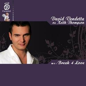 David Vendetta - Break 4 Love (Vs. Keith Thompson) (Ben Macklin Remix) Lyrics